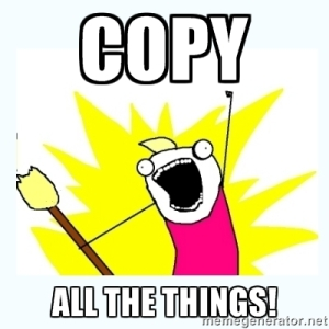 Copy All The Things